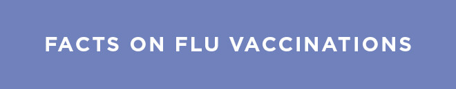 Facts on Flu Vaccinations