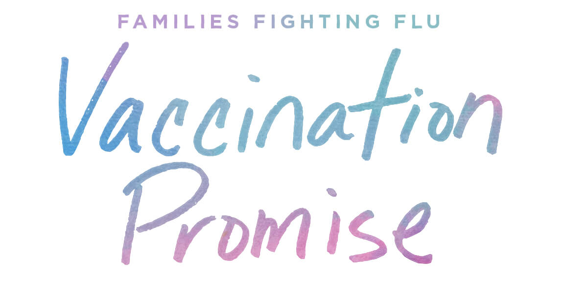 Hand written text that reads Families Fighting Flu Vaccination Promise